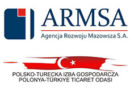 Agencja Rozwoju Mazowsza S.A. oraz Polsko-Turecka Izba Gospodarcza