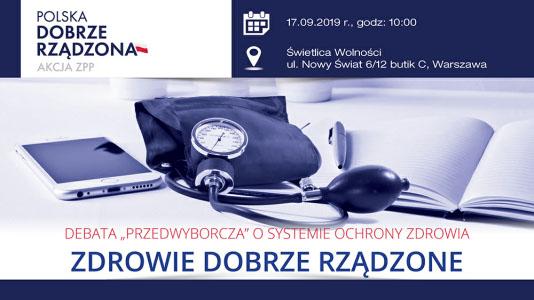 """Debata """"przedwyborcza"""" o systemie ochrony zdrowia Zdrowie Dobrze Rządzone"""