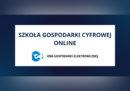 Szkoła Gospodarki Cyfrowej online