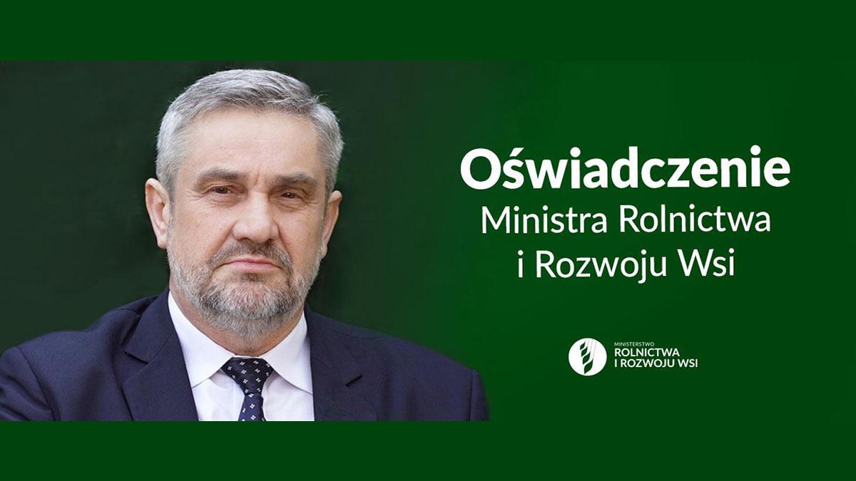 Oświadczenie Ministra Rolnictwa i Rozwoju Wsi