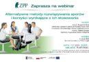 """Webinar ZPP """"Alternatywne metody rozwiązywania sporów i korzyści wynikające z ich stosowania"""""""